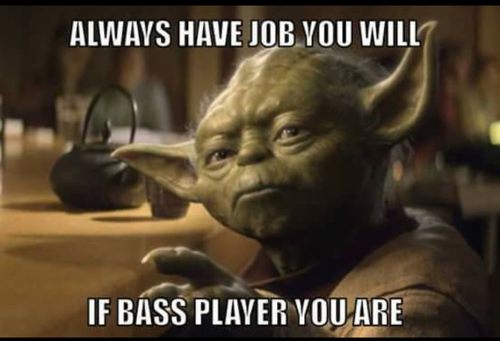If bass player you are